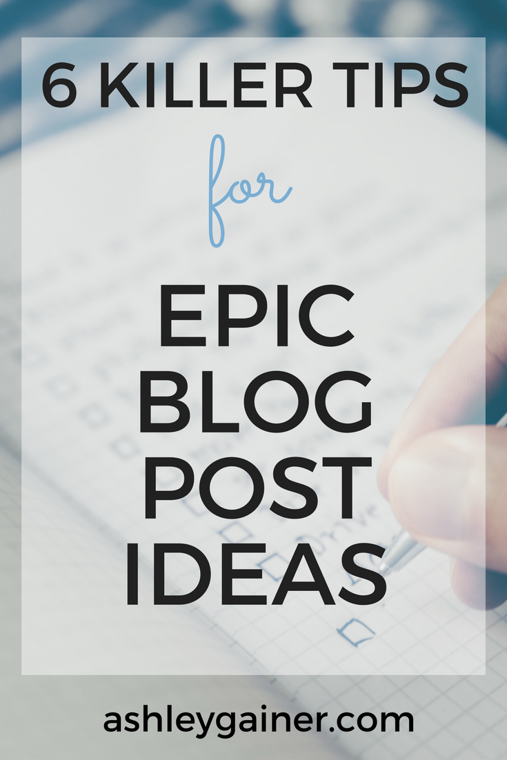 6 tips to come up with new blog post ideas
