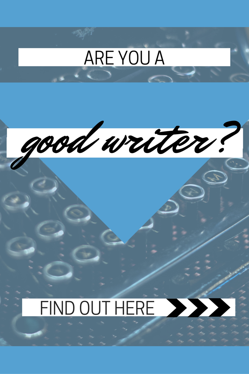 Are you a bad writer?