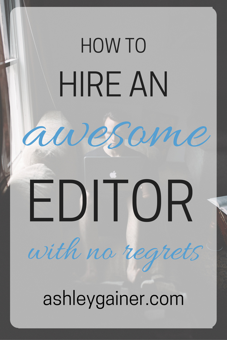 How to hire an editor (and know it'll be a good experience)