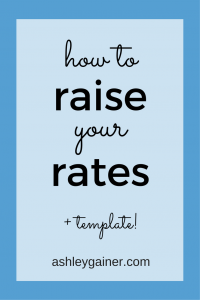 LOVE the template here for raising your rates with writing clients.