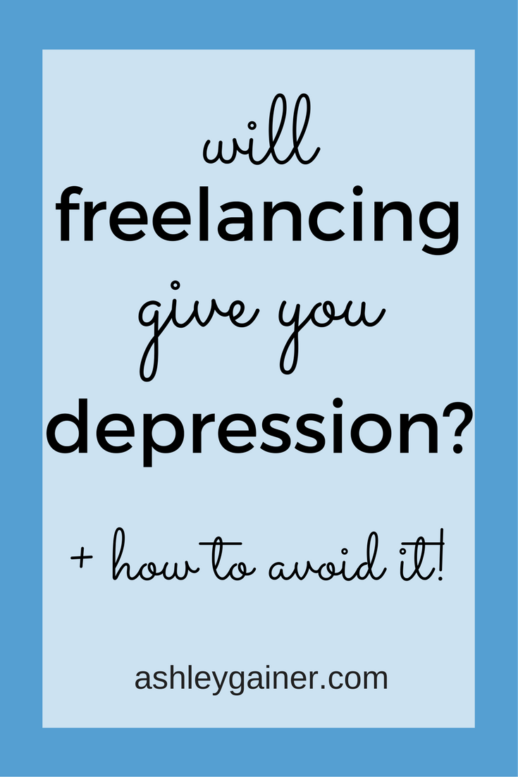 6 Ways Freelancers are Susceptible to Depression (and how to protect yourself)