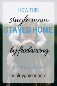 How one determined mama made the impossible... possible with freelance writing from home.