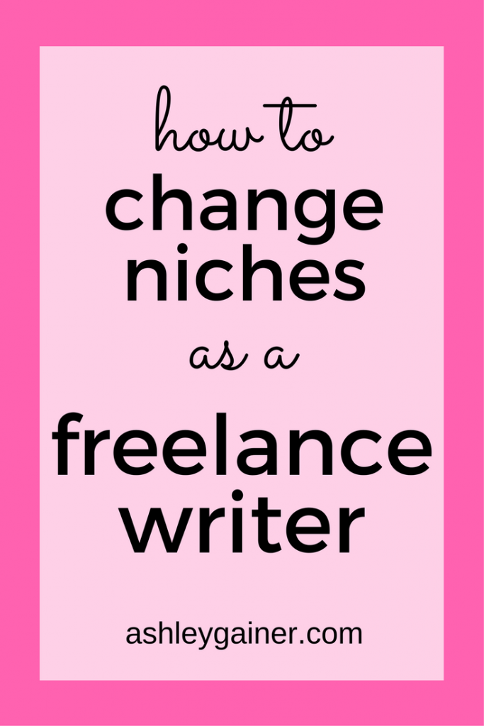 Moving to a new freelance writing niche doesn't have to be hard. Here's how you can pull it off without jeopardizing your career.