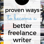 There's more to it than just landing clients and writing a lot. When it's time to get serious about working from home as a freelance writer, you need to do these 4 things. Future clients and future-you will thank you!