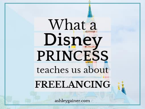 what my favorite Disney princess teaches us about freelancing and imposter syndrome