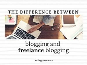 The difference between blogging and freelance blogging