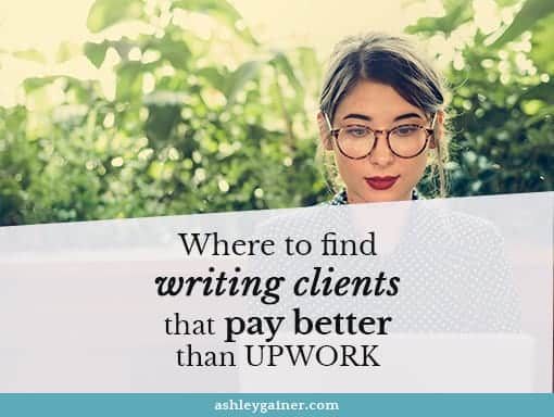 Where to find writing clients that pay better than UpWork