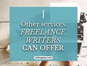 Other services freelance writers can offer