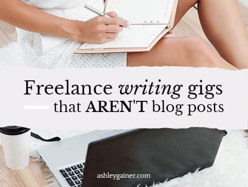 Freelance writing gigs that aren't blog posts