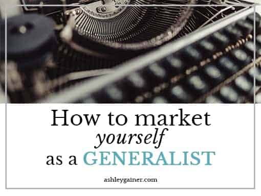 How to market yourself as a generalist
