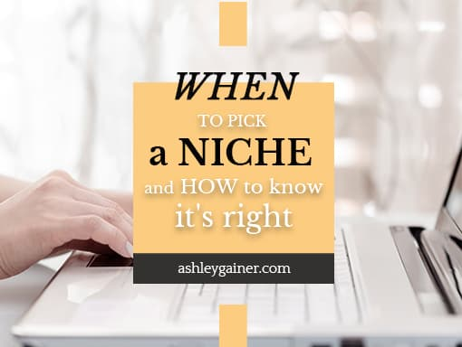 When to pick a niche and how to know it's right