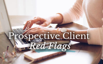 8 Red Flags You Shouldn't Ignore with Prospective Clients