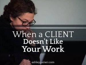 When a client doesn't like your work