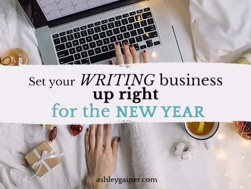 Set your writing business up right for the New Year