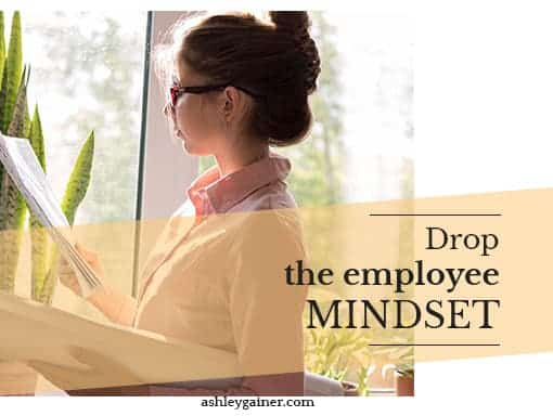 Drop the employee mindset