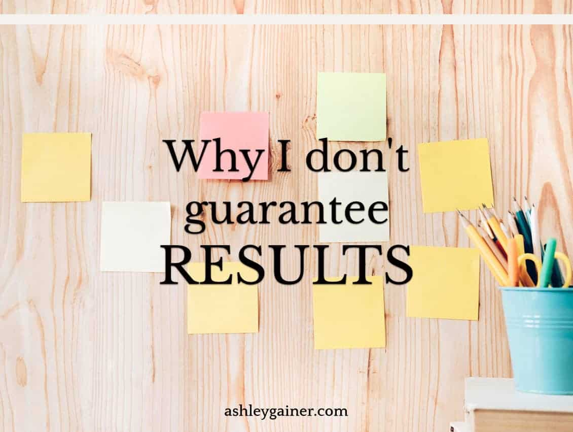 Why I don't guarantee results for freelance writing students