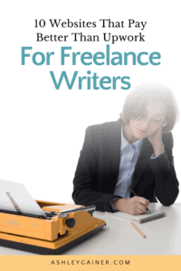 10 websites that pay better than Upwork for freelance writers