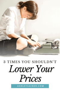3 times you shouldn't lower your prices