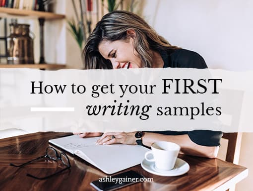 how to get your first writing samples