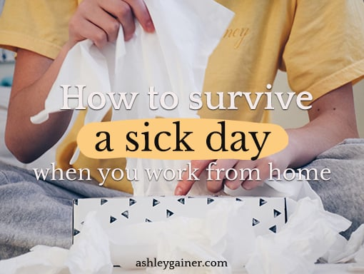 how to survive a sick day when you work from home