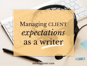 managing client expectations as a writer
