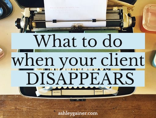 what do do when your client disappears