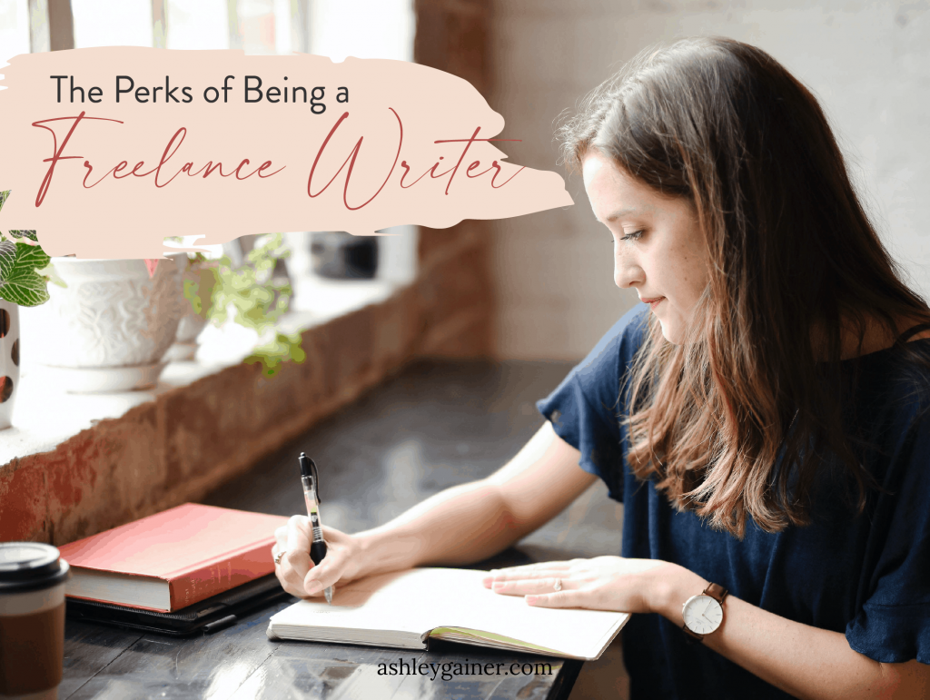 the perks of being a freelance writer