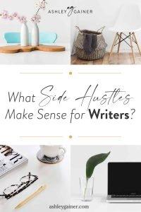 what side hustles make sense for writers?