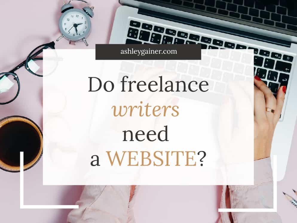 do freelance writers need a website?