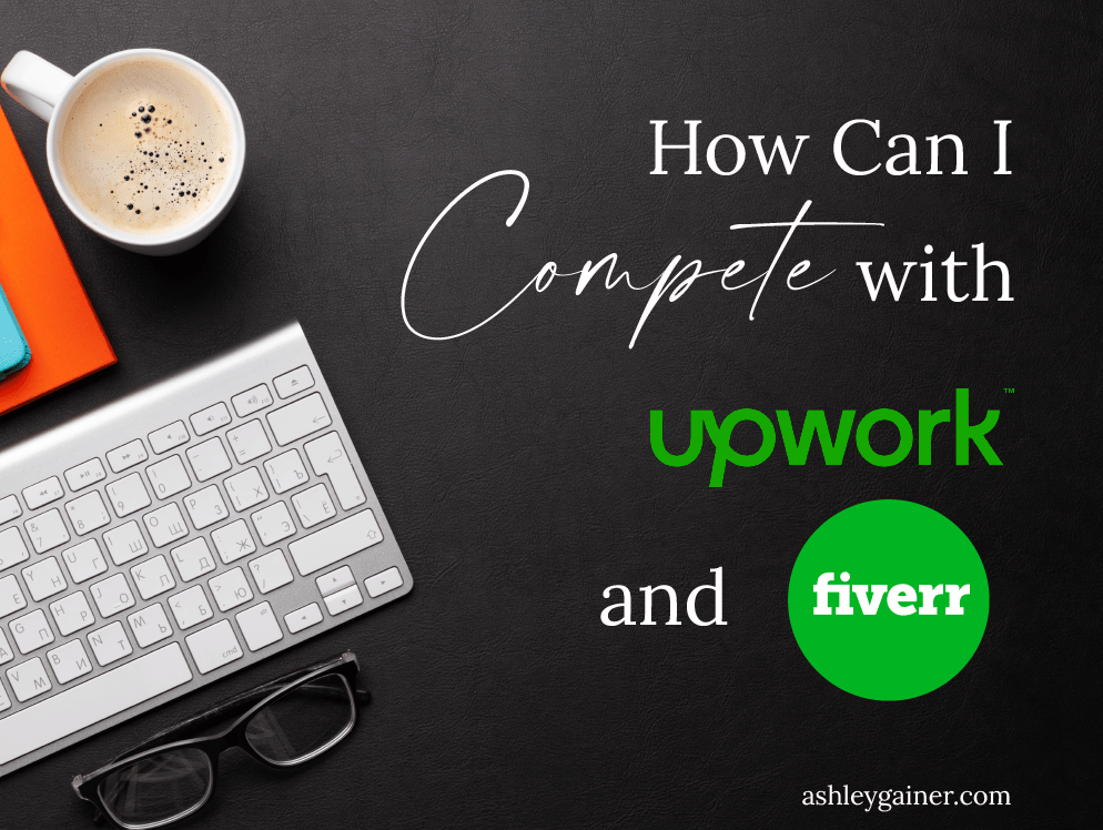 how can I compete with upwork and fiverr