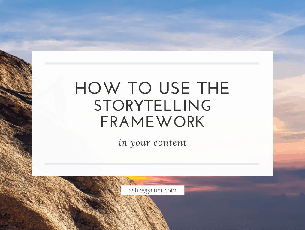 how to use the storytelling framework in your content