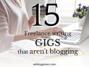15 freelance writing gigs that aren't blogging